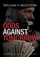 Odds Against Tomorrow [With Earbuds]