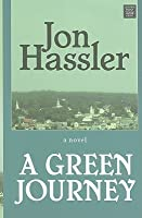 A Green Journey (Premier Fiction Series)