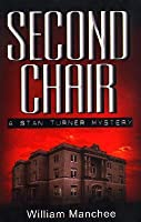 Second Chair (Stan Turner, #3)
