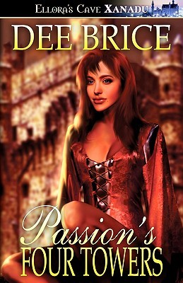 Passions Four Towers (Passions Treasures, #1)  by  Dee Brice