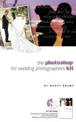 Photoshop for Wedding Photographers Personal Seminar: Interactive DVD Training and Guide [With DVD] Scott Kelby