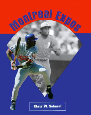 Montreal Expos  by  Chris W. Sehnert
