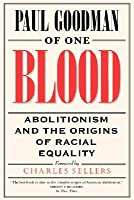 Of One Blood: Abolitionism and the Origins of Racial Equality