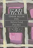 Edgar Allan Poe: Selected Poems (Bloomsbury Poetry Classics)