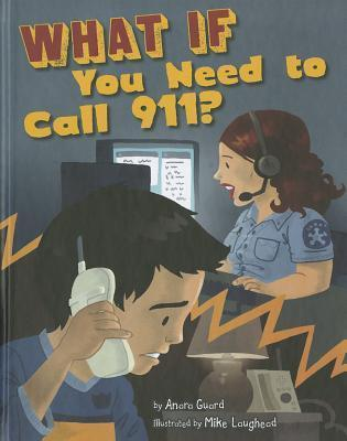 What If You Need To Call 911?  by  Anara Guard
