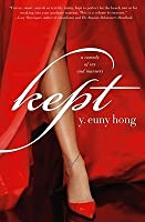 Kept: A Comedy of Sex and Manners