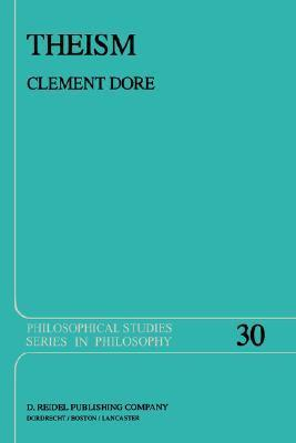 Theism  by  Clement Dore