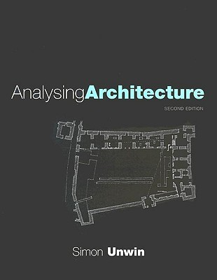 Exercises in Architecture: Learning to Think as an Architect  by  Simon Unwin