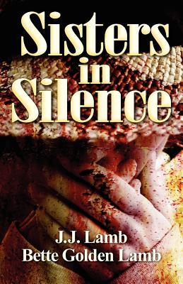 Sisters in Silence: (None)  by  J.J. Lamb