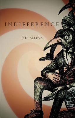 Indifference P.D. Alleva
