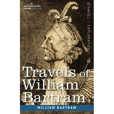 Travels of William Bartram - William Bartram