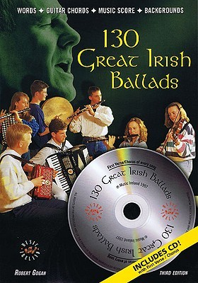 130 Great Irish Ballads (Book and CD) (Music Sales America) Robert Gogan