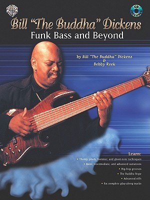 Funk Bass and Beyond [With CD (Audio)] Bill Dickens