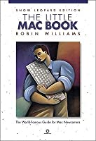 The Little Mac Book: Snow Leopard Edition