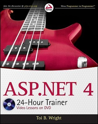 ASP.NET 4 24-Hour Trainer  by  Toi B. Wright