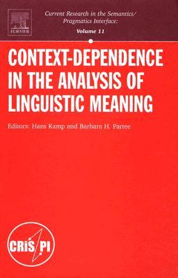 Context-Dependence in the Analysis of Linguistic Meaning Hans Kamp
