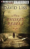 Whiskey Rebels, The