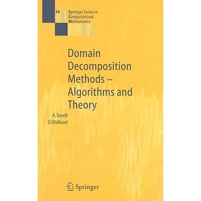 Domain Decomposition Methods--Algorithms and Theory - Andrea Toselli