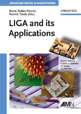 LIGA and Its Applications  by  Volker Saile