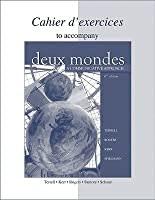 Cahier D'Exercices to Accompany Deux Mondes: A Communicative Approach