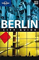 Lonely Planet Berlin: City Guide