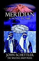 Meridian: A Novel In Time (Meridian, #1)