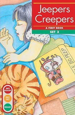 Jeepers Creepers: A First Book--Set 3  by  Gina Clegg Erickson