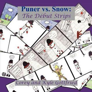Puner vs. Snow: The Debut Strips  by  Kyle Gottfried