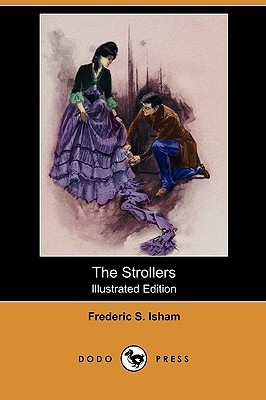 The Strollers (Illustrated Edition)  by  Frederic Stewart Isham