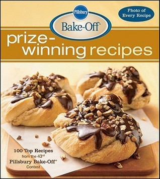 Pillsbury Bake-Off Prize-Winning Recipes: 100 Top Recipes from the 43rd Pillsbury Bake-Off Contest  by  Lois Tlusty