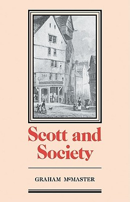 Scott and Society  by  Graham McMaster