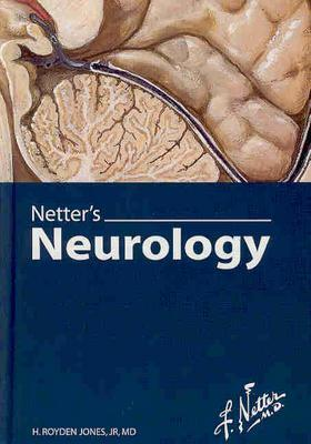 Netters Neurology  by  H. Royden Jones