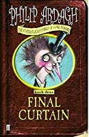 The Final Curtain (The Further Adventures of Eddie Dickens, #3)