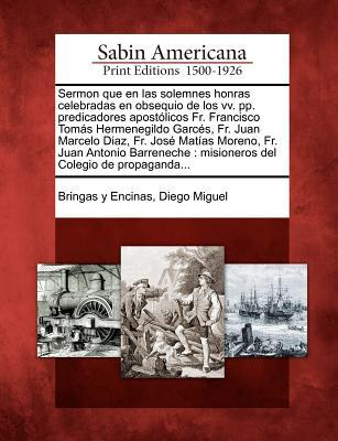 Friar Bringas Reports to the King: Methods of Indoctrination on the Frontier of New Spain, 1796-97 Diego Miguel Bringas y Encinas