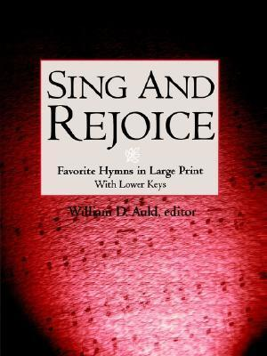 Sing and Rejoice  by  William D. Auld