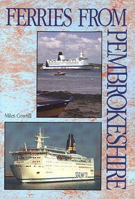 Sealink Years 1970-1995  by  Miles Cowsill