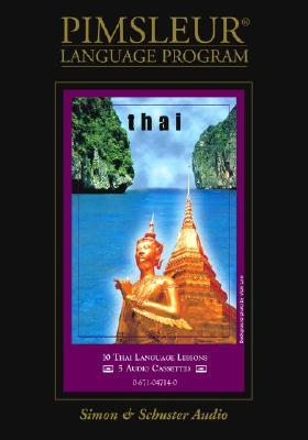 Thai: Learn to Speak and Understand Thai with Pimsleur Language Programs Simon & Schuster Audio