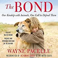 The Bond: Protecting the Special Relationship Between Animals and Humans