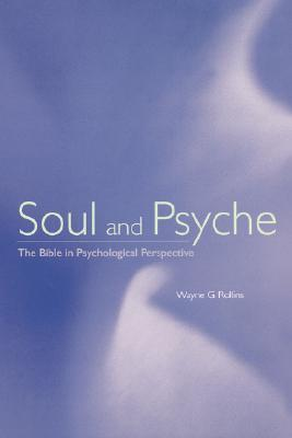 Soul and Psyche Wayne G. Rollins