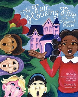 The Fair Housing Five & the Haunted House Greater New Orleans Fair Housing Action