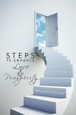 Steps to Enhance Love and Prosperity Wharton Foster