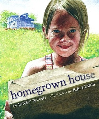 Homegrown House Janet S. Wong