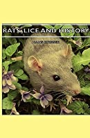 Rats, Lice and History