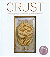 Crust: Bread To Get Your Teeth Into