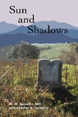 Sun and Shadows  by  Wilford W. Spradlin