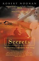 Secrets: The Third Story in the Orphan Train Trilogy