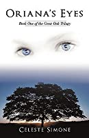 Oriana's Eyes: Book One of the Great Oak Trilogy