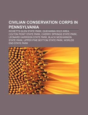 Civilian Conservation Corps in Pennsylvania: Ricketts Glen State Park, Quehanna Wild Area, Colton Point State Park, Cherry Springs State Park  by  Source Wikipedia