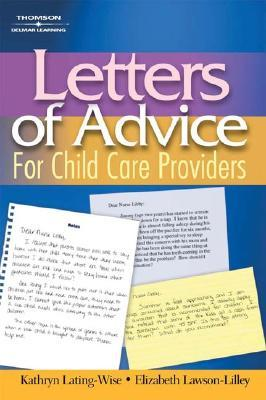 Letters of Advice for Child Care Providers Delmar Thomson Learning