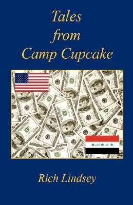 Tales from Camp Cupcake Rich Lindsey